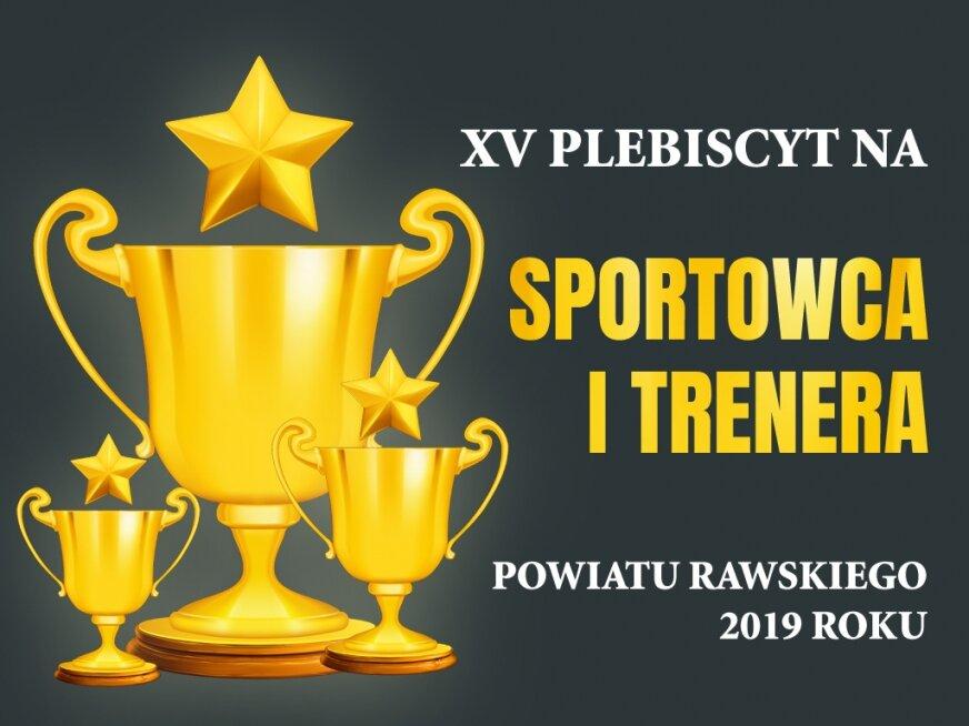 Wybierz najlepszego sportowca i trenera powiatu rawskiego