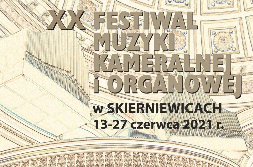 Festiwal Muzyki Organowej i Kameralnej w Skierniewicach