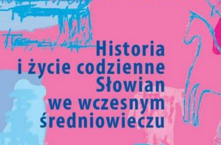 Historia Słowian na wykładzie